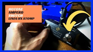 Hotone Ampero Switch for EXPAND Line6 HX STOMP   Dual External Footswitch Controller   Setup Demo