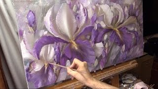Серебряные ирисы. Хивопись маслом Alla Prima. Silver irises. Process of creating oil painting.