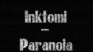 Inktomi - Paranoia (Violent Underground 50% of The Braindrillerz)