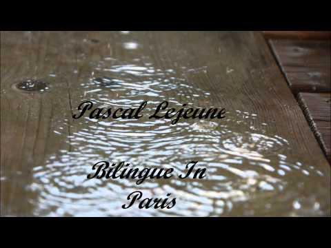 Pascal Lejeune - Bilingue In Paris (avec Parole)