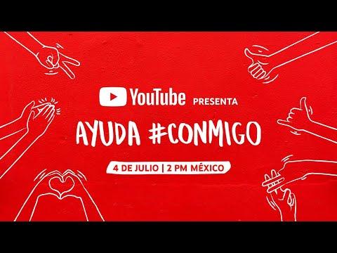 YouTube presenta Ayuda #Conmigo - LIVE
