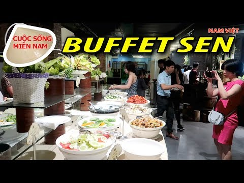 Hà Nội ăn gì chơi gì P2: Tiệc Buffet Sen Tây Hồ 150 món ăn 3 miền #namviet