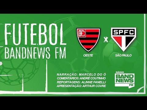 AO VIVO - Oeste x São Paulo - Campeonato Paulista - 22/02/2020