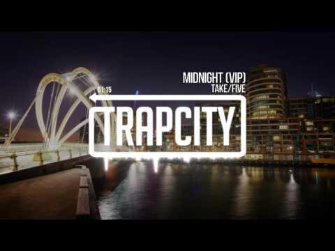 Take/Five - Midnight (VIP)