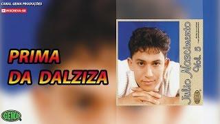 Baixar Júlio Nascimento Vol.5 - Prima Da Dalziza (Áudio Oficial)