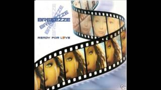 Breeezze - Ready for love