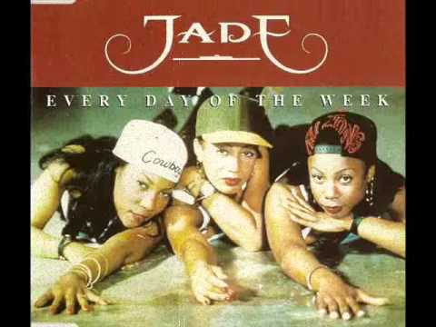 Jade - Everyday Of The Week