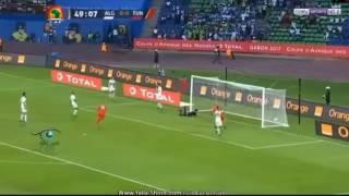 أهداف مبارات تونس والجزائر (تعليق الشوالي) كأس إفريقيا 2017