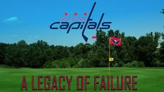 The Washington Capitals: A Legacy of Failure
