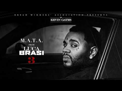 Kevin Gates - M.A.T.A [Official Audio]