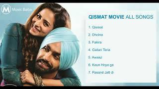 Qismat Movie all Songs| Qismat Movie Jukebox| Latest Punjabi Movie Songs|