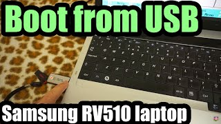 How to boot from USB (Samsung RV510 laptop)