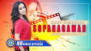 Rany Simbolon - SOPANAGAMAN ( Official Music Video) [HD]