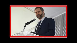 Breaking News | Judd Apatow calls out Fox News coverage of migrant family separation