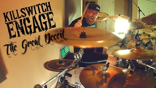 """KILLSWITCH ENGAGE - """"THE GREAT DECEIT""""- DRUM COVER - (HD/HQ)"""