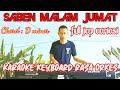 SABEN MALAM JUMAT Karaoke+ lirik Keyboard rasa orkes  Korg pa 700