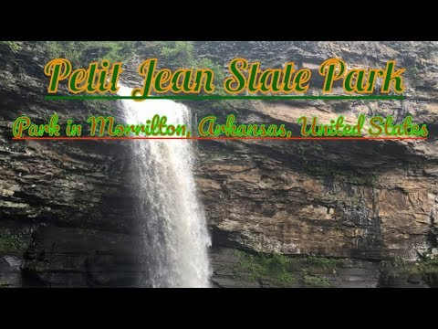 Visiting Petit Jean State Park, Park in Morrilton, Arkansas, United States