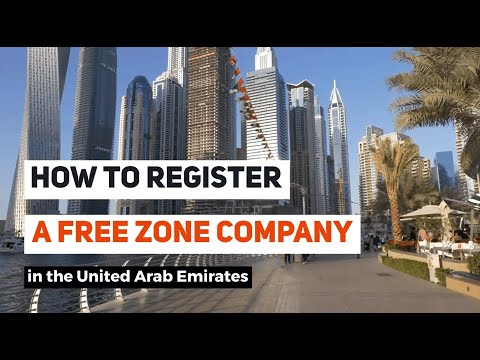 How to register a Free Zone Company in the United Arab Emira