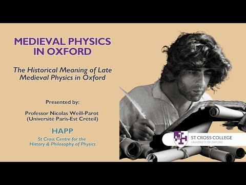Medieval Physics in Oxford - HAPP Centre - Professor Nicolas Weill Parot