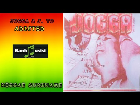 Adicted – Jogga & J. To | Bankmusisi