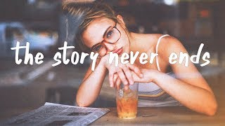 Download Lauv - The Story Never Ends (Lyric Video)