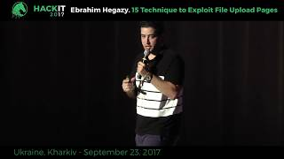 15 Technique to Exploit File Upload Pages - Ebrahim Hegazy, HackIT-2017