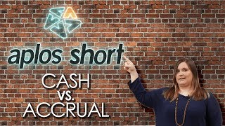The Difference Between Cash Basis and Accrual Basis | Aplos Short