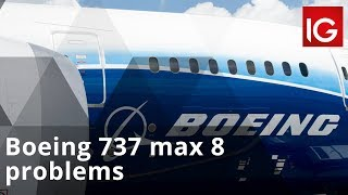 Boeing 737 max 8 problems