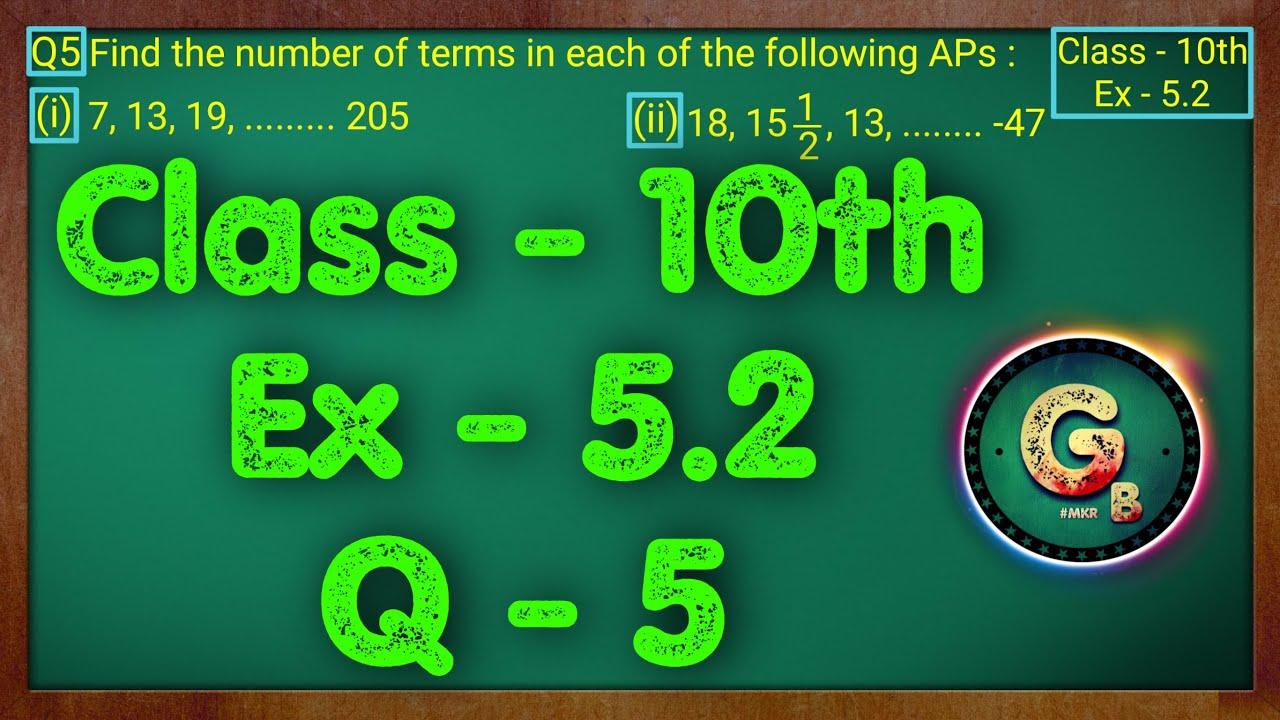 Class - 10 Ex - 5.2 Q5 Maths (Arithmetic progression) NCERT CBSE || Green Board