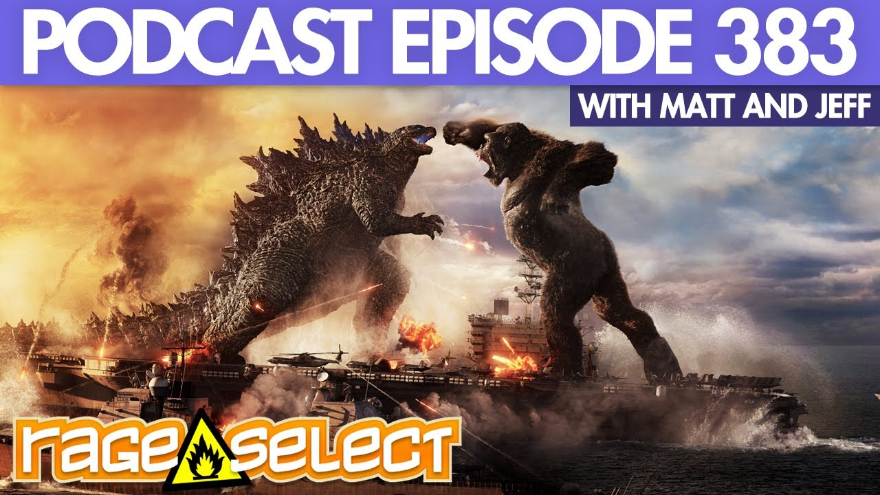 The Rage Select Podcast: Episode 383 with Matt and Jeff!