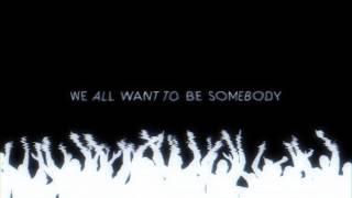 thousand foot krutch be somebody lyric video