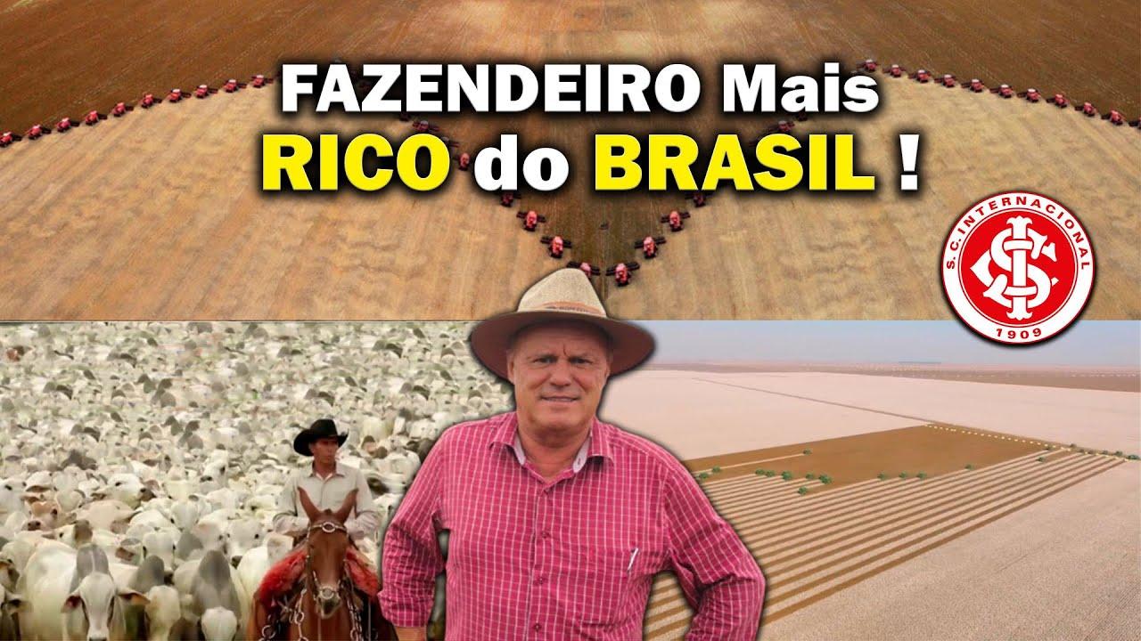 O Império Rural Bilionário do Fazendeiro Mais Rico do Brasil