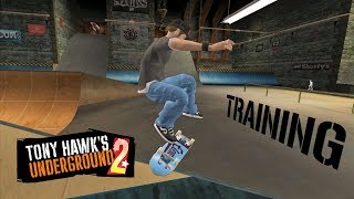 Tony Hawk's Underground 2 #1: Training (Sick Difficulty)