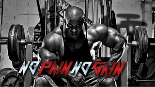 Video NO PAIN NO GAIN |  Bodybuilding Motivation download MP3, 3GP, MP4, WEBM, AVI, FLV Desember 2017