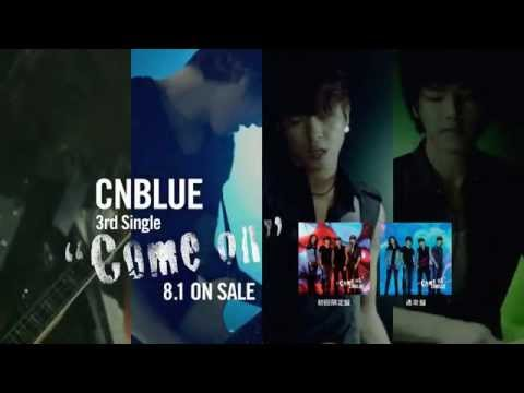 CNBLUE - Come on (30sec.)