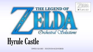 Zelda: A Link to the Past - Hyrule Castle (Orchestral Remix)