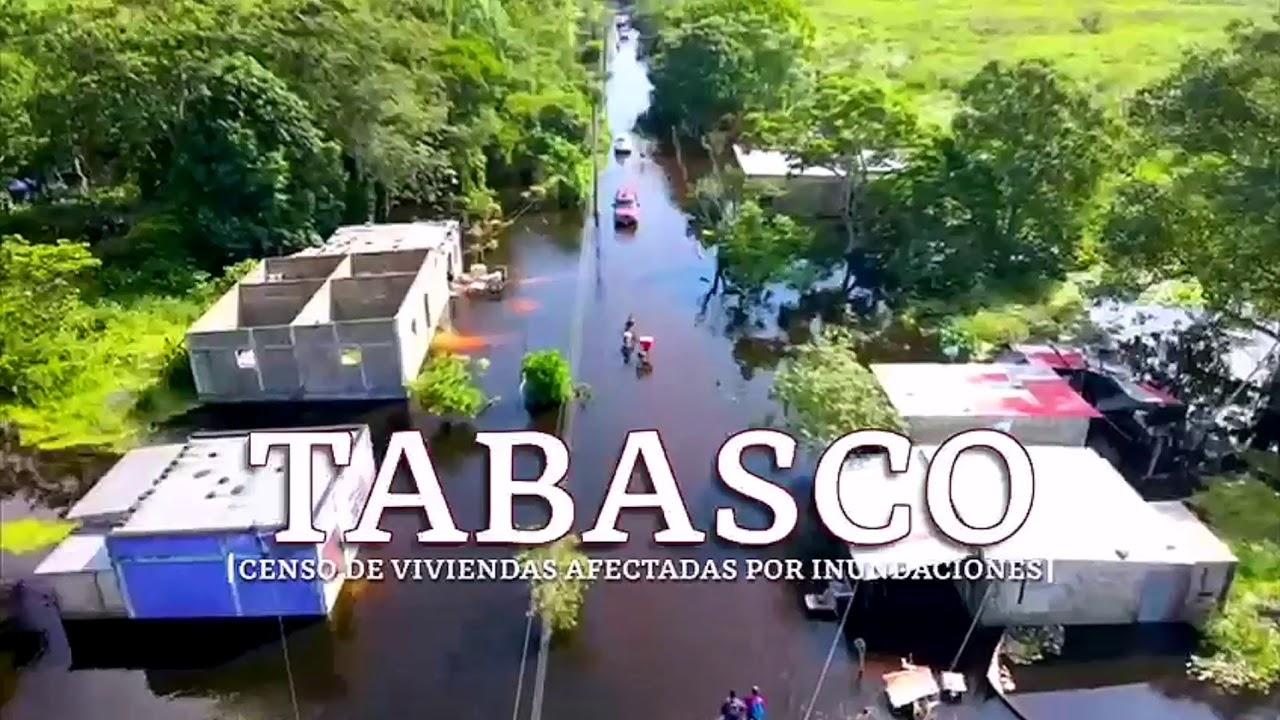 Censo en Tabasco de viviendas afectadas por las inundaciones.