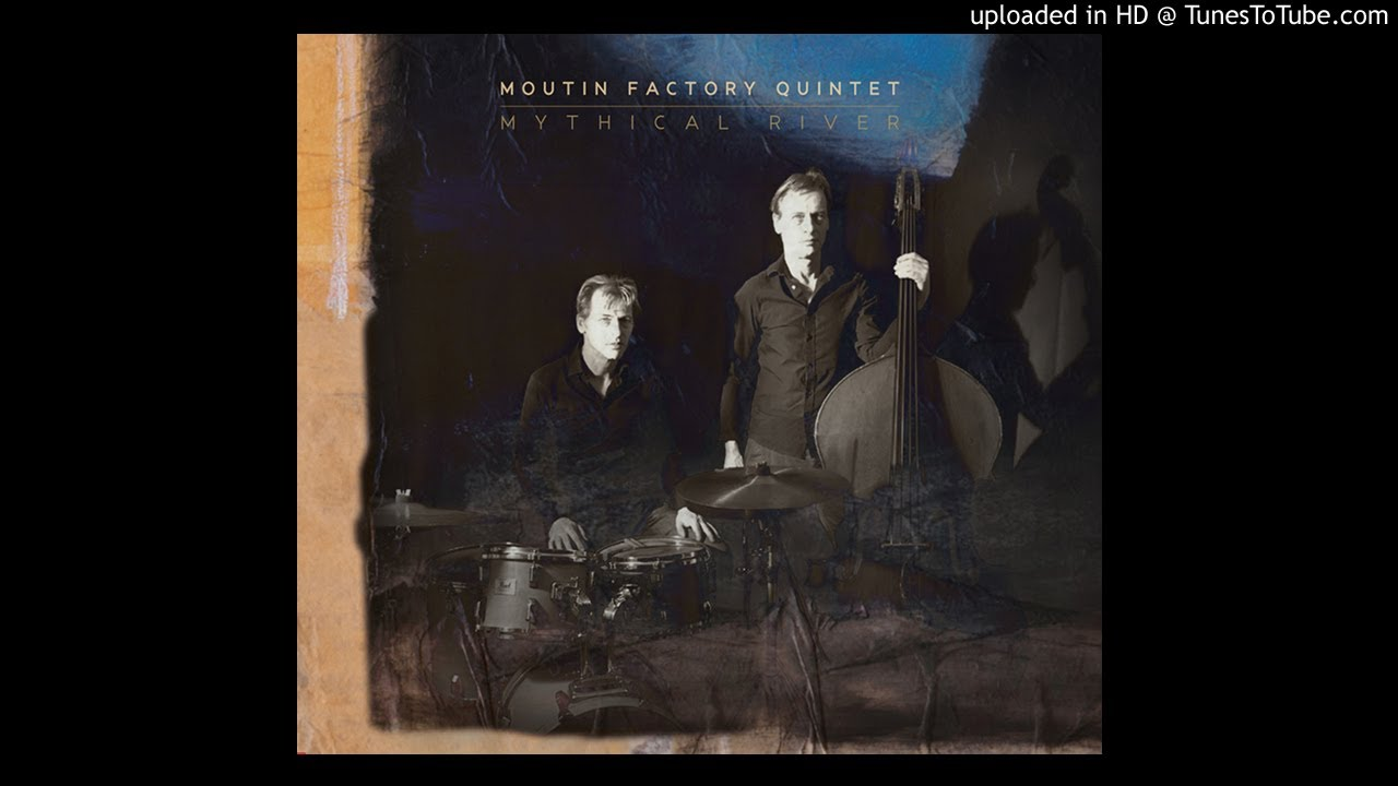 Image result for Moutin Factory Quintet - Mythical River