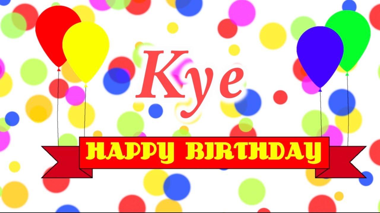 Happy Birthday Kye Song
