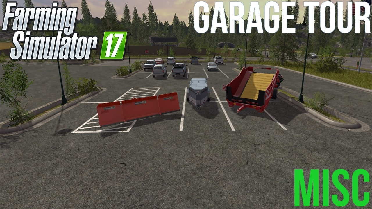 Farming Simulator 17 - Garage Tour - Misc