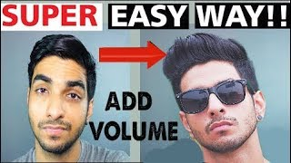 HOW  to ADD VOLUME to your hair? MEN