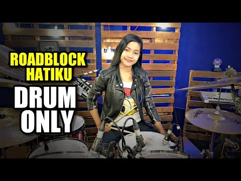 ROADBLOCK HATIKU FLOOR 88 | DRUM ONLY By Nur Amira Syahira