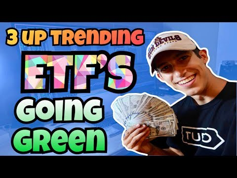 My Top 3 ETF'S That Are Trending Up & Going Green | January 2018