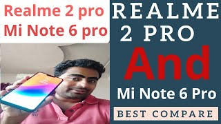 Realme 2 pro beats redmi note 6 pro l realme 2 pro details and specifications, compare realme and mi