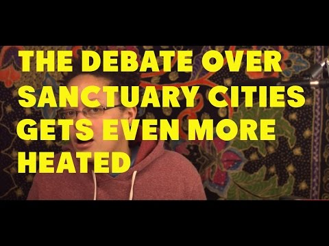 The Sanctuary City Debate: How Are You Impacted? 1/27