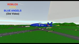 ROBLOX - Pilot Training Flugsimulator - Blue Angels Air Show!