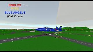 ROBLOX - Pilot Training Flight Simulator - Blue Angels Air show!