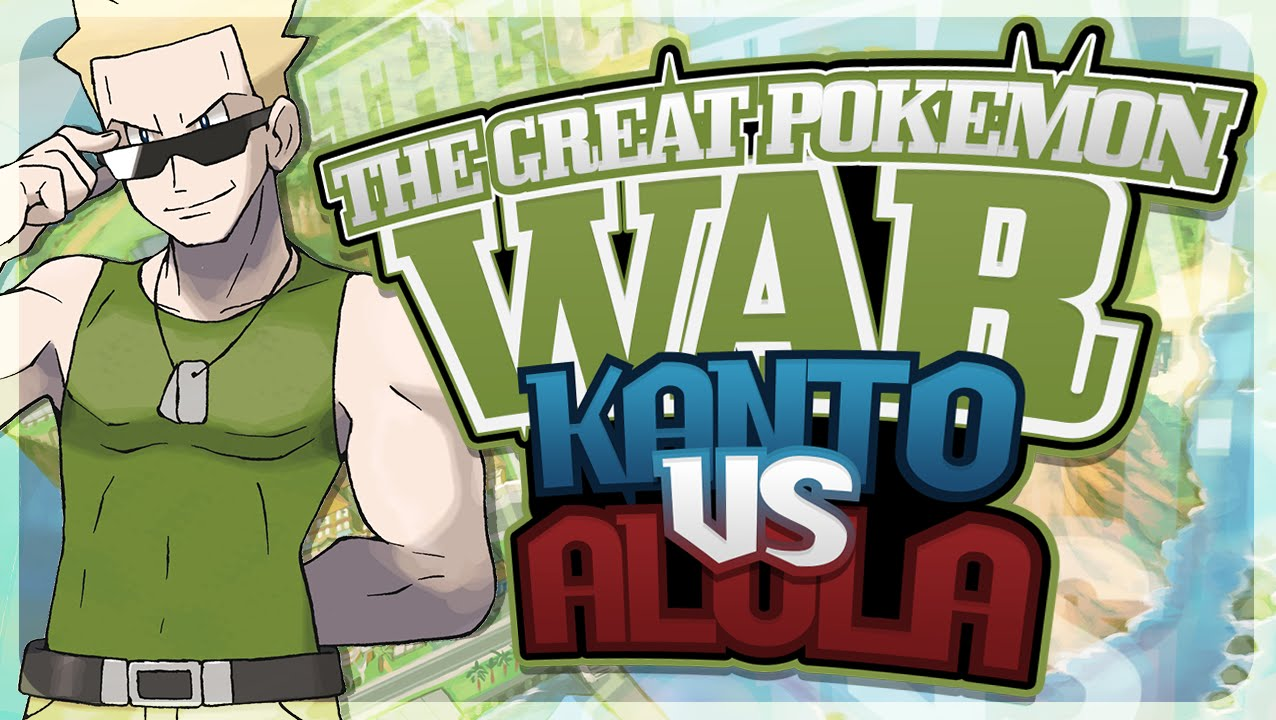 The Great Pokémon War: Kanto vs Alola (Ft. Lumiose Trainer ...