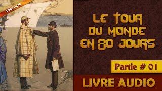 Livre Audio: Le Tour Du Monde En 80 Jours - Part 01
