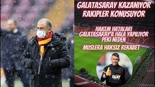 GALATASARAY KAZANIYOR RAKİPLER KONUŞUYOR/ HAKEM HA